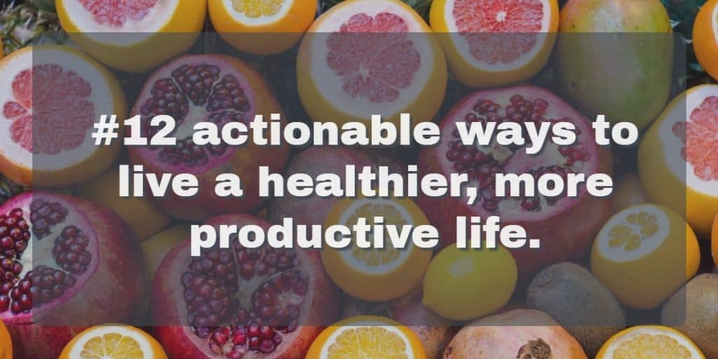 healthy habits to a productive life