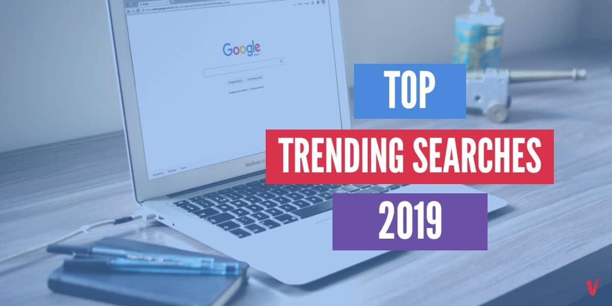 2019 top trending google searches